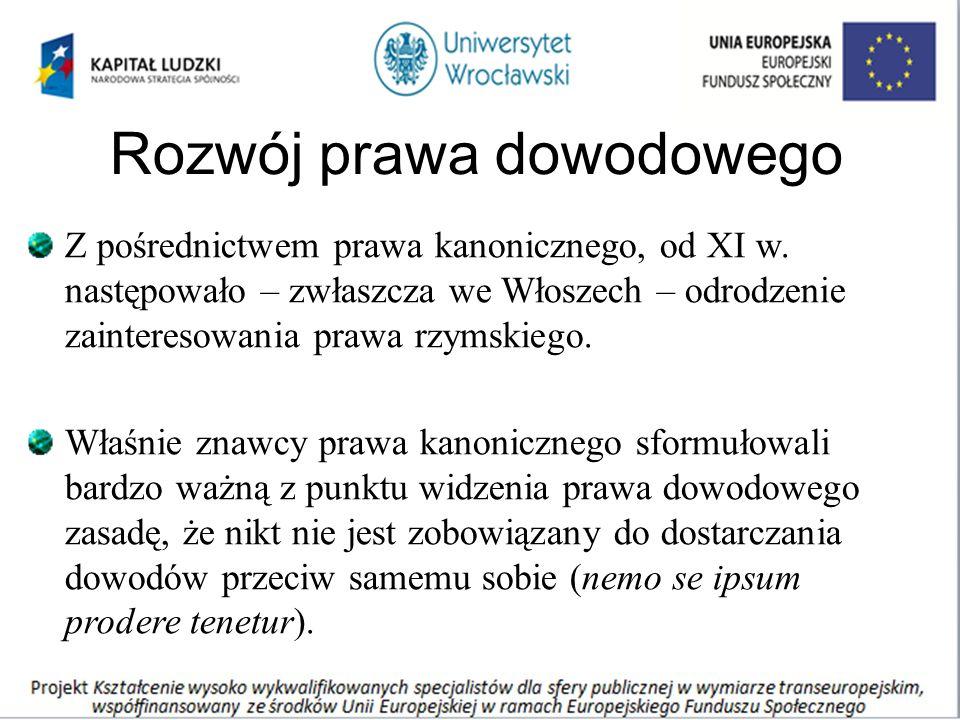 Rozwój prawa dowodowego Z pośrednictwem prawa kanonicznego, od XI w.