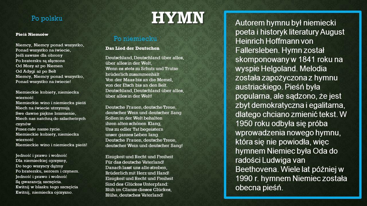 HYMN Das Lied der Deutschen Deutschland, Deutschland über alles, über alles in der Welt, Wenn es stets zu Schutz und Trutze brüderlich zusammenhält Vo