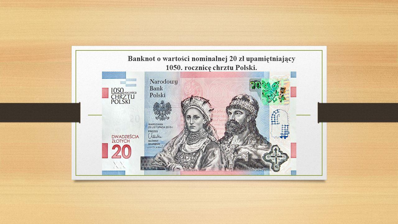 Banknot o wartości nominalnej 20 zł upamiętniający 1050. rocznicę chrztu Polski.