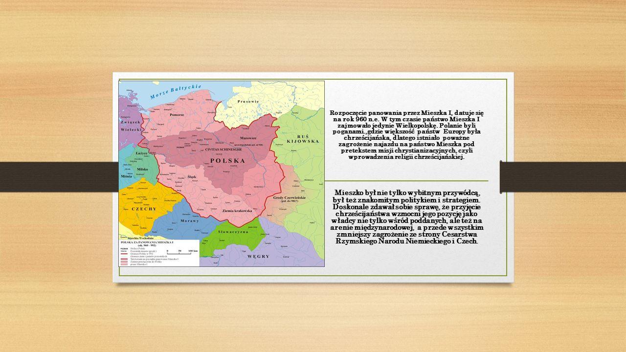 Rozpoczęcie panowania przez Mieszka I, datuje się na rok 960 n.e.