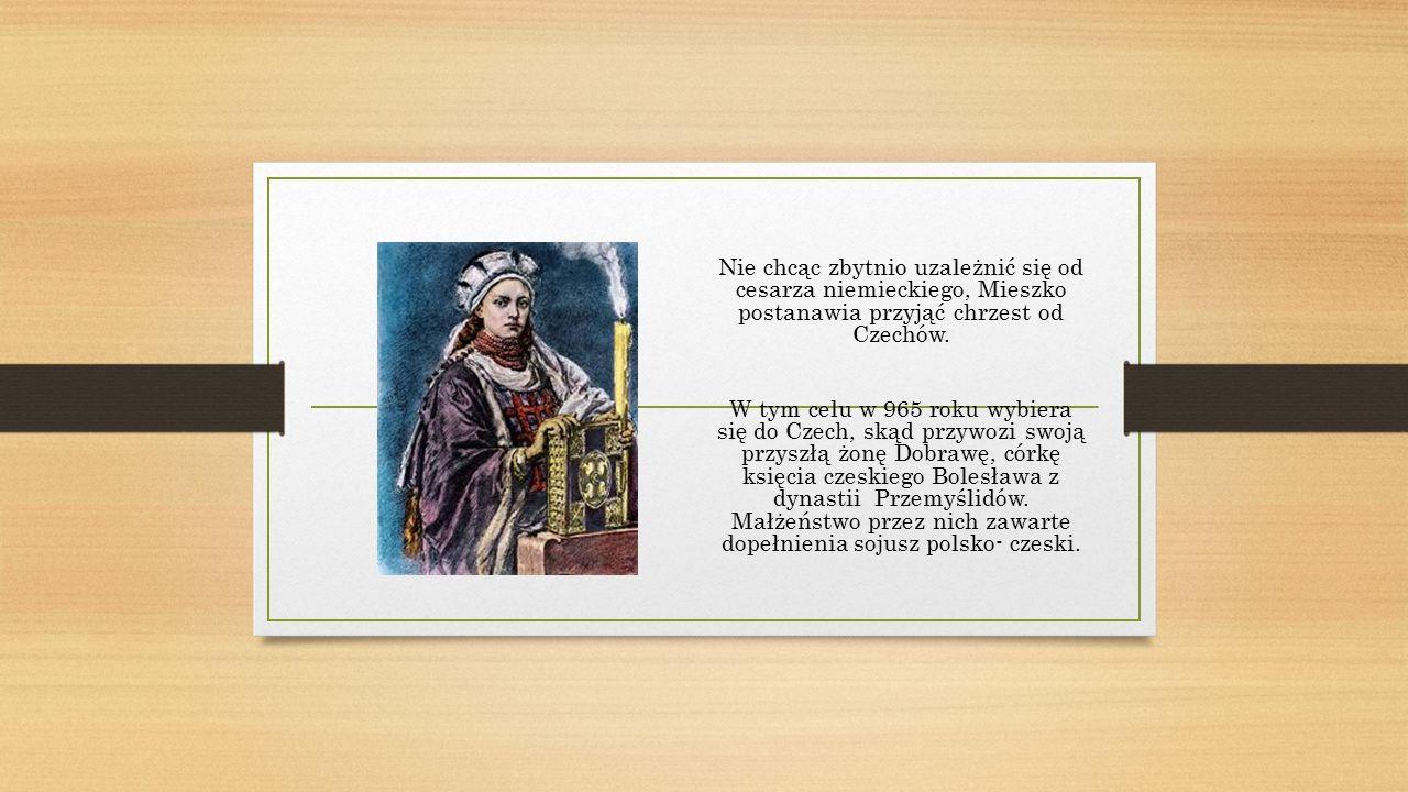 Chrzest Polski i jego znaczenie: Przyjęcie przez Mieszka I chrztu za pośrednictwem Czech miało niezwykle istotne znaczenie.