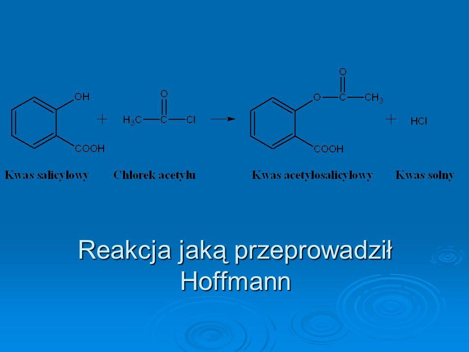 Reakcja jaką przeprowadził Hoffmann