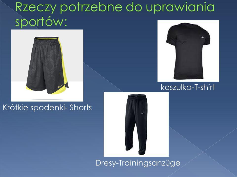 Krótkie spodenki- Shorts koszulka-T-shirt Dresy-Trainingsanzüge