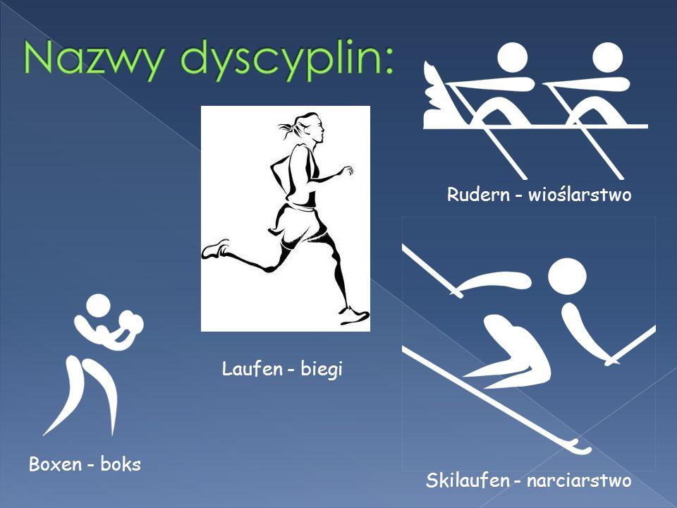 Boxen - boks Laufen - biegi Rudern - wioślarstwo Skilaufen - narciarstwo