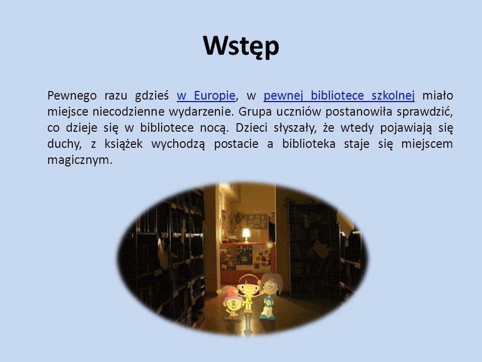 """Autorzy: Uczniowie z: Czech Polski Słowacji Słowenii Nasza książka w formie bloga: http://nightlibrary1.blogspot.com/http://nightlibrary1.blogspot.com/ Nasz projekt """"Noc w bibliotece : http://nightlibrary.blogspot.com /http://nightlibrary.blogspot.com /"""