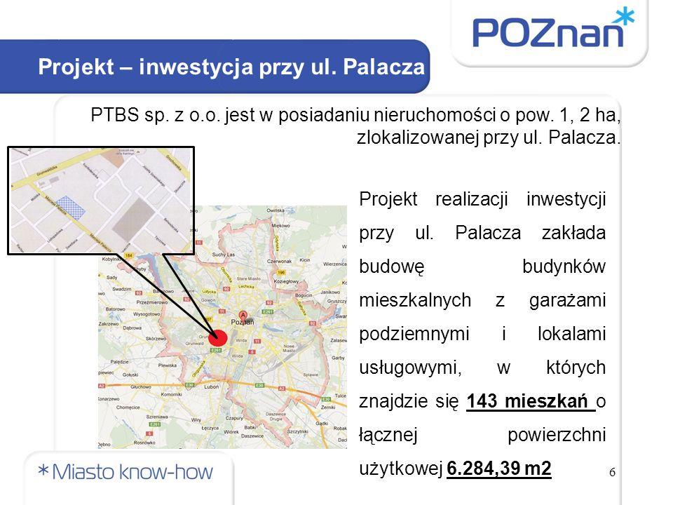 6 Projekt – inwestycja przy ul. Palacza PTBS sp. z o.o.
