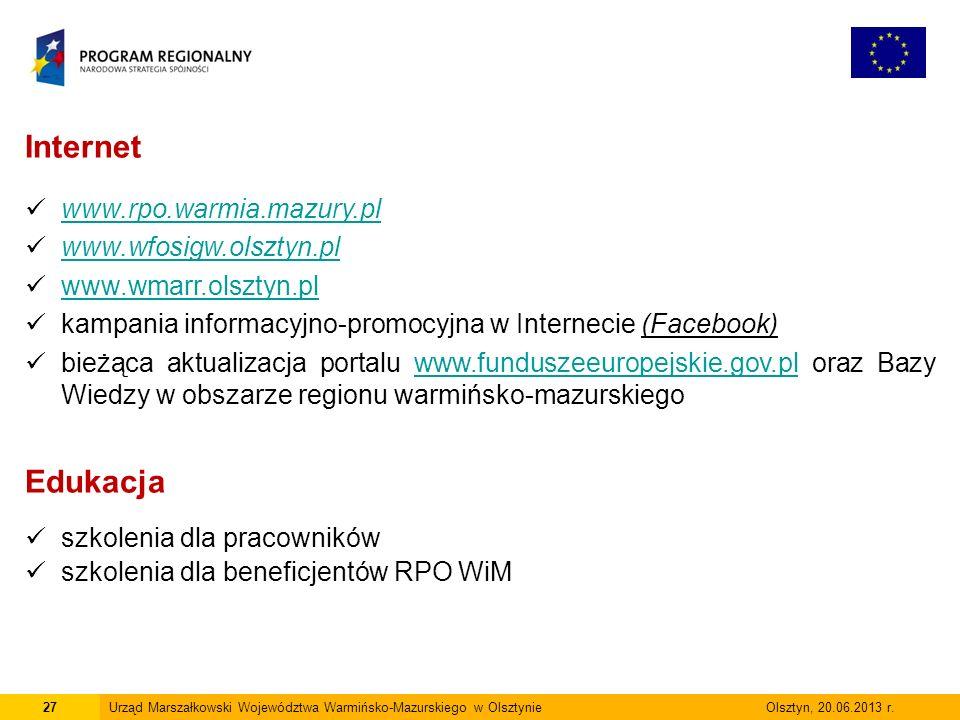 27Urząd Marszałkowski Województwa Warmińsko-Mazurskiego w Olsztynie Olsztyn, 20.06.2013 r.