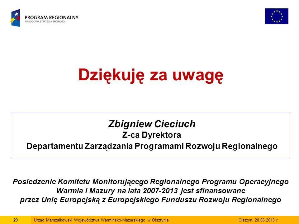 29Urząd Marszałkowski Województwa Warmińsko-Mazurskiego w Olsztynie Olsztyn, 20.06.2013 r.