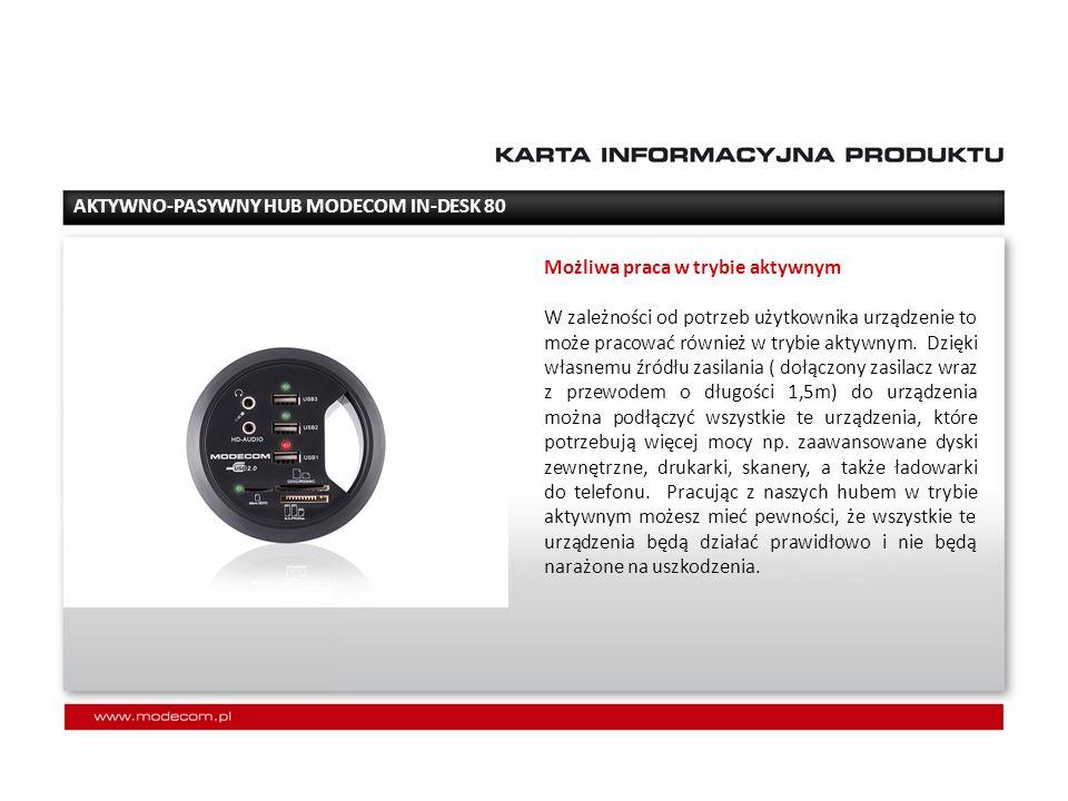 SPECYFIKACJA TECHNICZNA: -średnica 80 mm -4 porty 2.0 usb -wejście HD AUDIO -czytnik kart: SDXC/SDHC/SD/RS-MMC/MINI-SD*, MICRO-SD/TF.