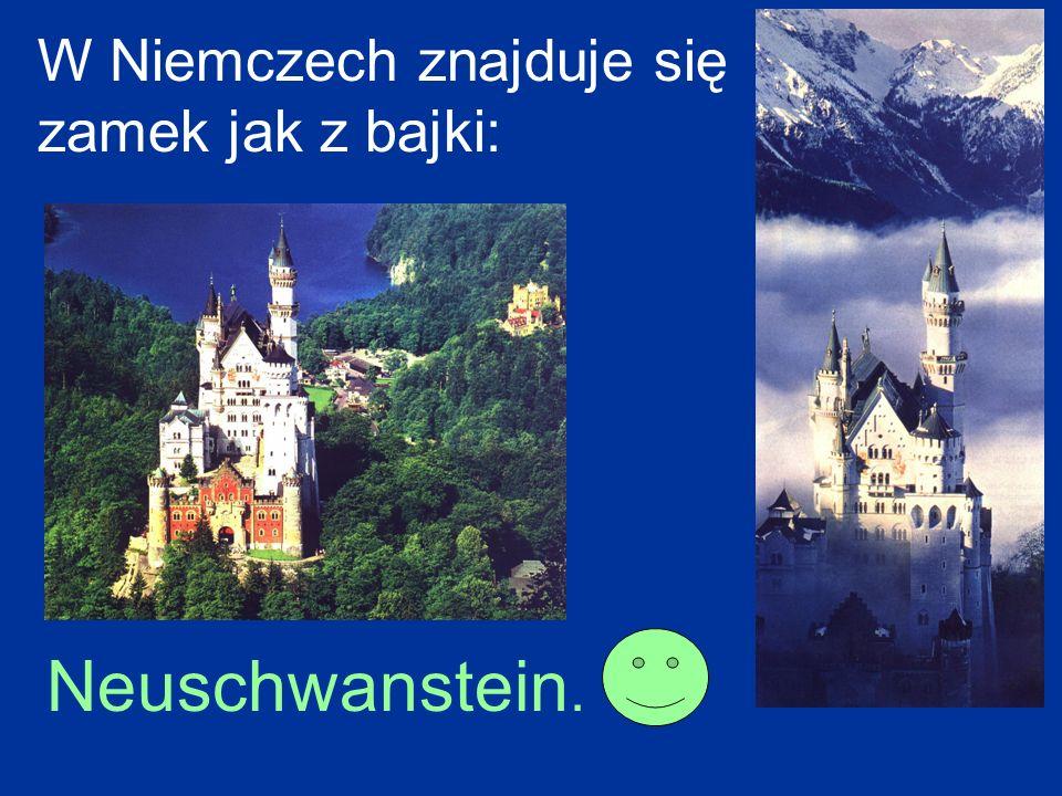 W Niemczech znajduje się zamek jak z bajki: Neuschwanstein.