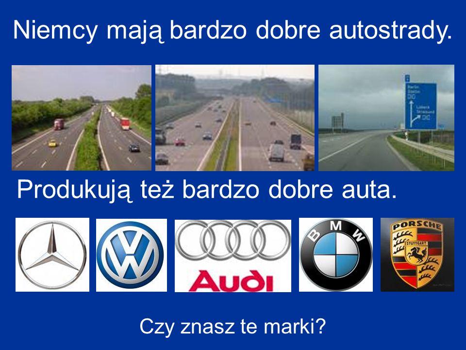 Niemcy mają bardzo dobre autostrady. Produkują też bardzo dobre auta. Czy znasz te marki