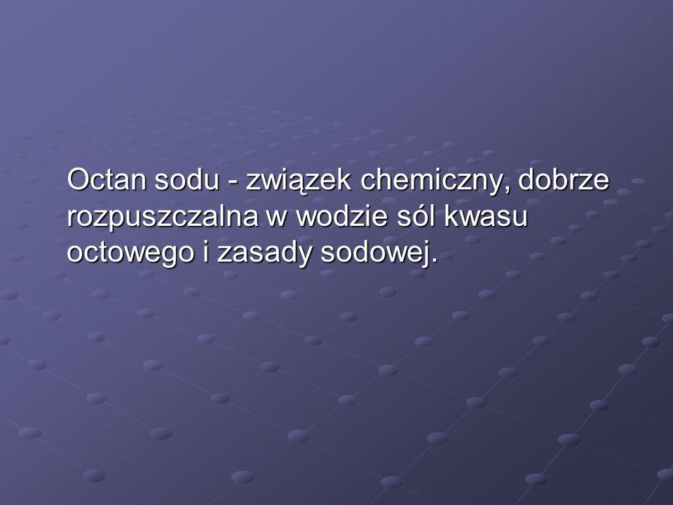 Roztwór octanu sodowego to składnik aktywny ogrzewaczy termicznych.
