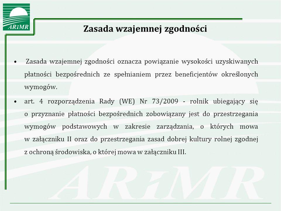 Zasada wzajemnej zgodności w zakresie IRZ - Zestawienie wymogów i dyrektyw Identyfikacja i rejestracja zwierząt Akt prawa unijnegoWymóg Dyrektywa Rady 2008/71/WE z dnia 15 lipca 2008 r.