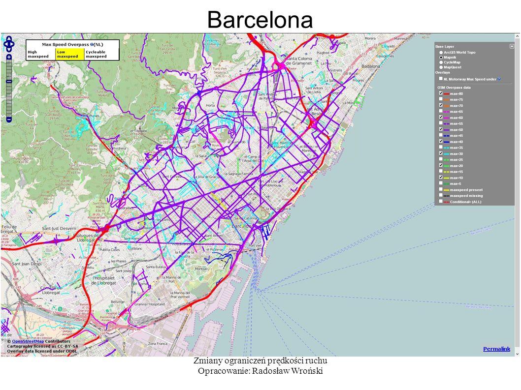 Zmiany ograniczeń prędkości ruchu Opracowanie: Radosław Wroński Barcelona