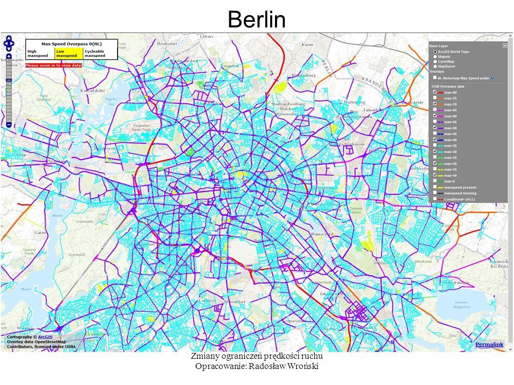 Zmiany ograniczeń prędkości ruchu Opracowanie: Radosław Wroński Berlin