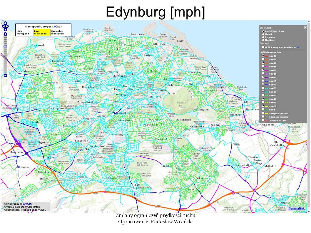 Zmiany ograniczeń prędkości ruchu Opracowanie: Radosław Wroński Edynburg [mph]