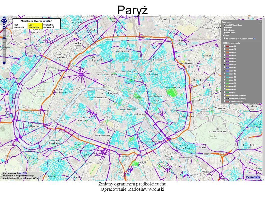 Zmiany ograniczeń prędkości ruchu Opracowanie: Radosław Wroński Paryż