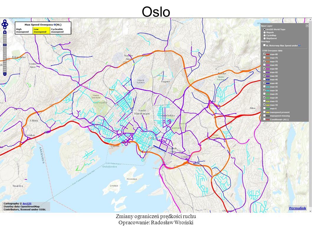 Zmiany ograniczeń prędkości ruchu Opracowanie: Radosław Wroński Oslo