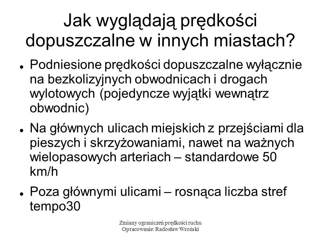 Zmiany ograniczeń prędkości ruchu Opracowanie: Radosław Wroński Wiedeń