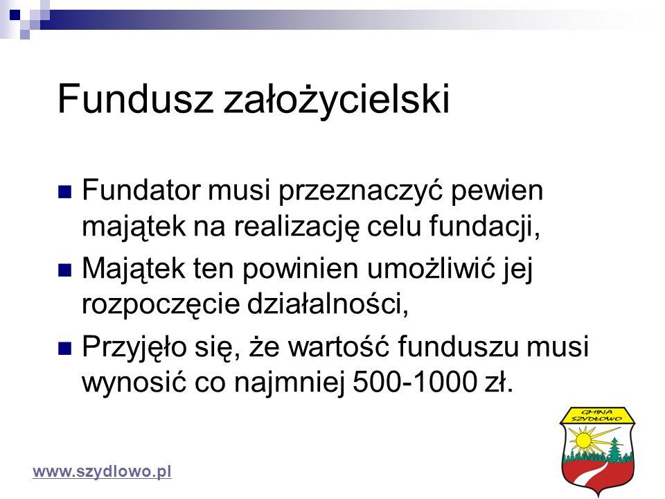 Fundusz założycielski Fundator musi przeznaczyć pewien majątek na realizację celu fundacji, Majątek ten powinien umożliwić jej rozpoczęcie działalności, Przyjęło się, że wartość funduszu musi wynosić co najmniej 500-1000 zł.