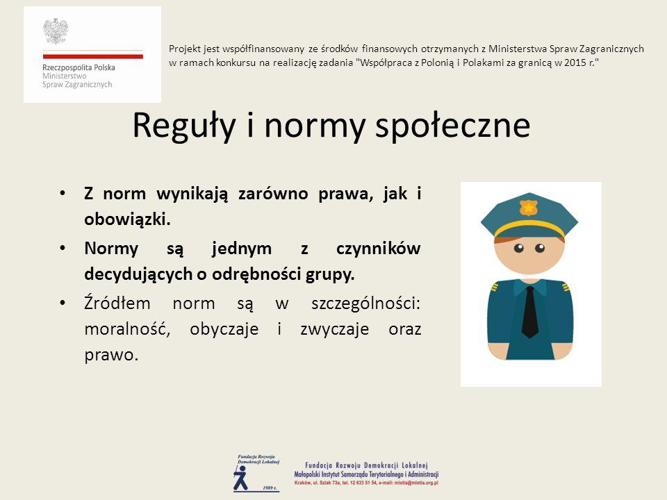 Z norm wynikają zarówno prawa, jak i obowiązki.