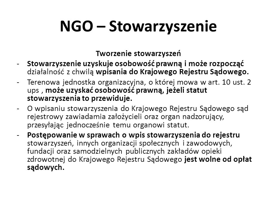 NGO – Stowarzyszenie Tworzenie stowarzyszeń -Stowarzyszenie uzyskuje osobowość prawną i może rozpocząć działalność z chwilą wpisania do Krajowego Reje