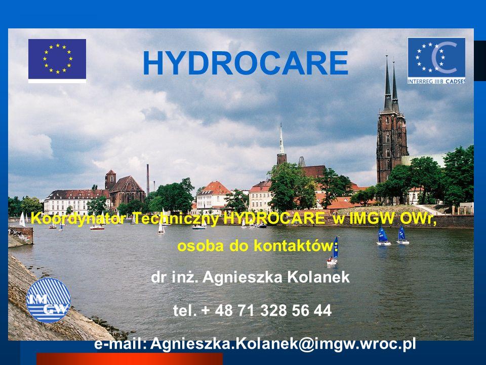 HYDROCARE Koordynator Techniczny HYDROCARE w IMGW OWr, osoba do kontaktów: dr inż.