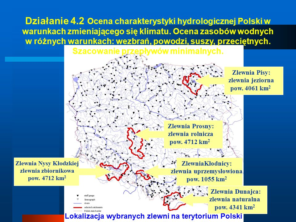 Zlewnia Pisy: zlewnia jeziorna pow. 4061 km 2 Zlewnia Prosny: zlewnia rolnicza pow.