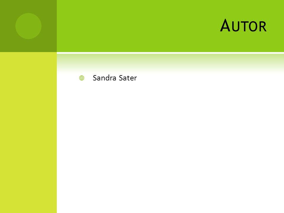A UTOR  Sandra Sater