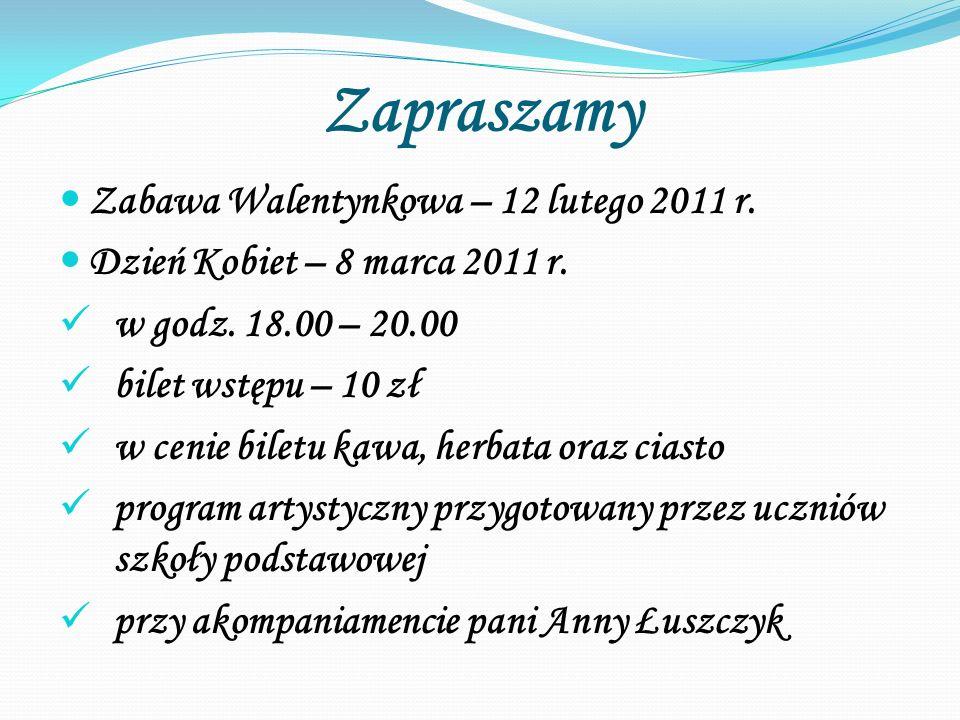 Zapraszamy Zabawa Walentynkowa – 12 lutego 2011 r.