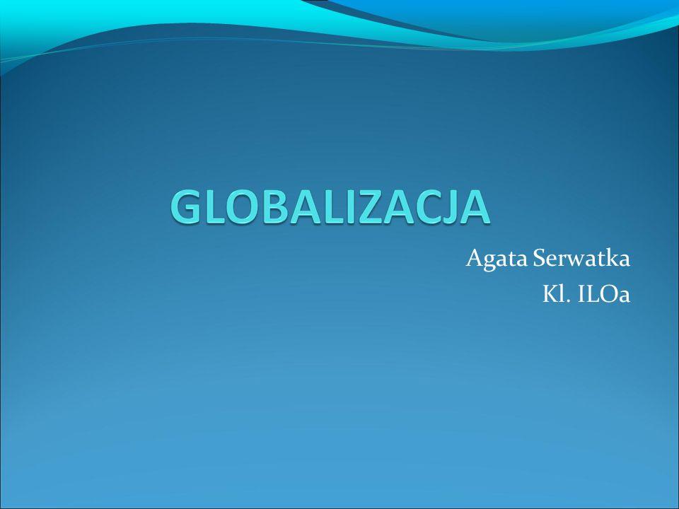Agata Serwatka Kl. ILOa