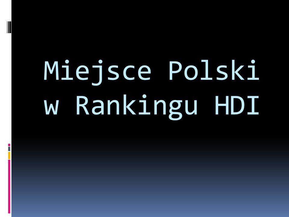 Miejsce Polski w Rankingu HDI