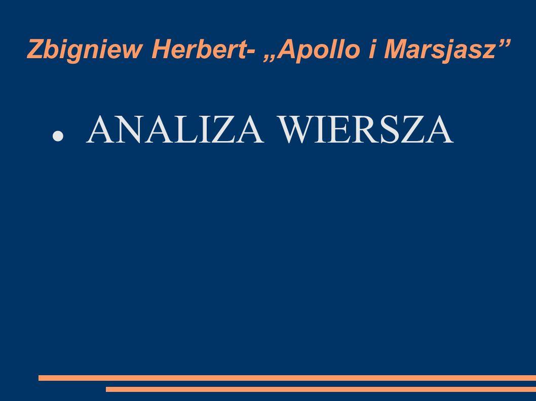 """Zbigniew Herbert- """"Apollo i Marsjasz"""" ANALIZA WIERSZA"""