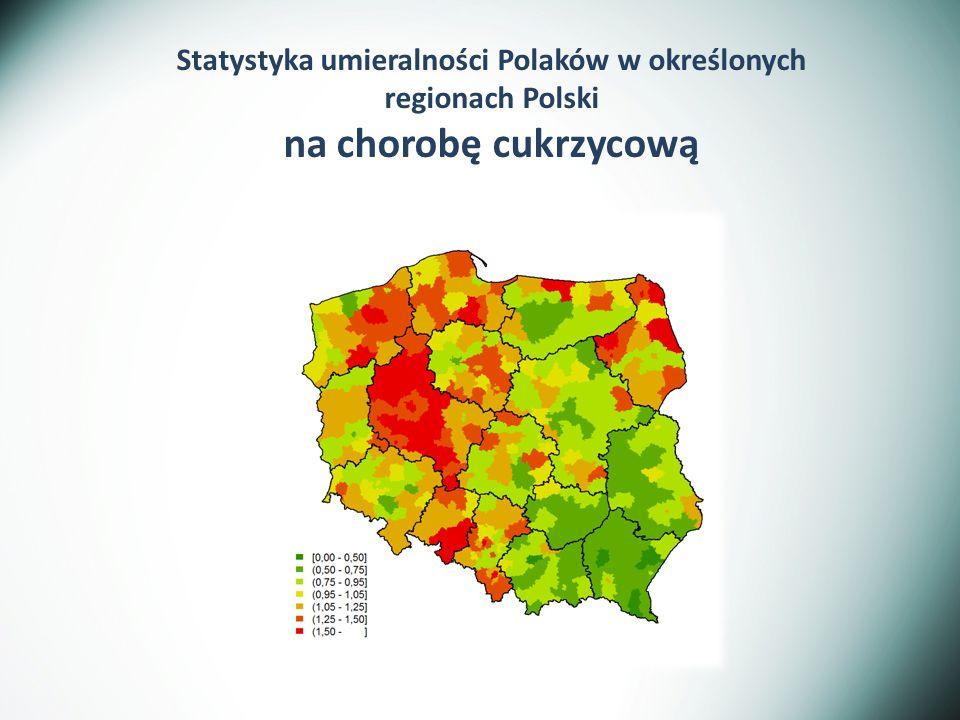 Statystyka umieralności Polaków w określonych regionach Polski na chorobę cukrzycową