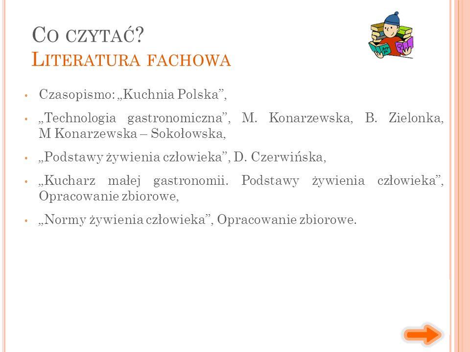 "Czasopismo: ""Kuchnia Polska , ""Technologia gastronomiczna , M."