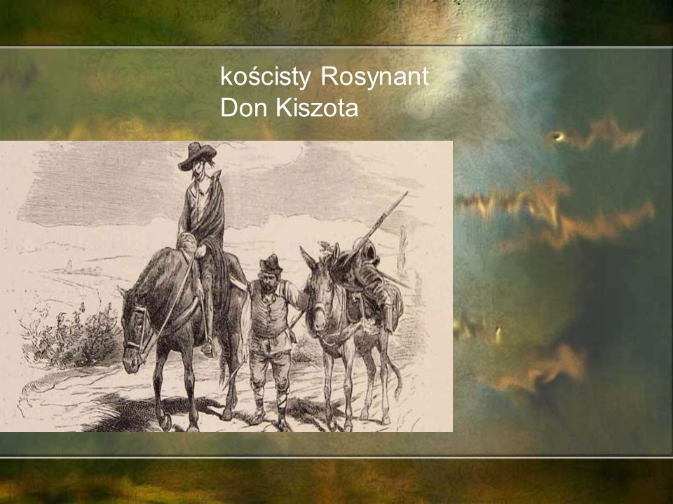 kościsty Rosynant Don Kiszota