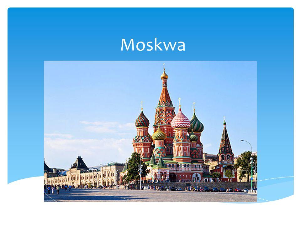 Moskwa- to stolica Rosji od 1918 roku, położona jest nad rzeką Moskwą.