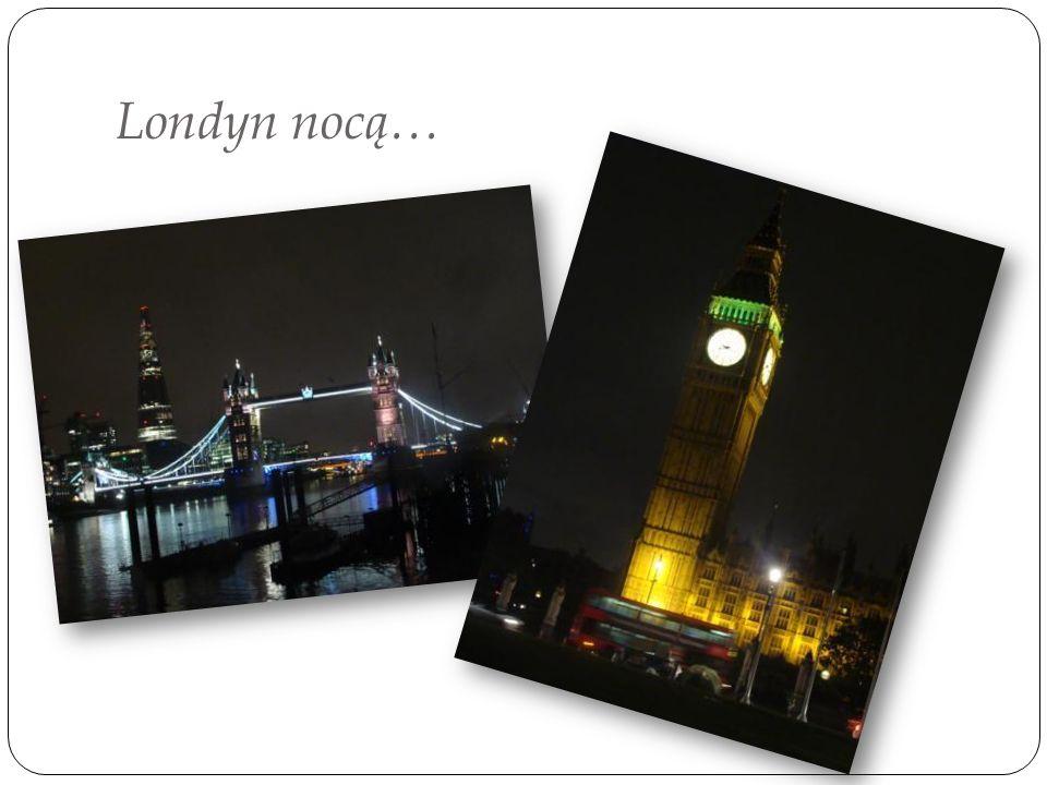 Londyn nocą…