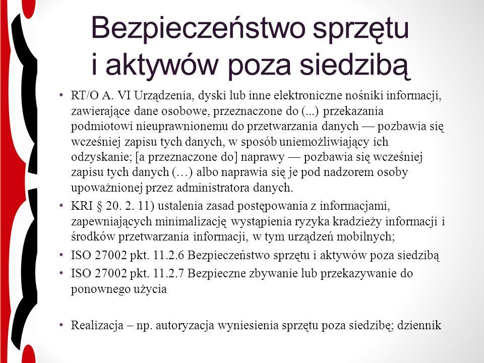 Bezpieczeństwo sprzętu i aktywów poza siedzibą RT/O A.