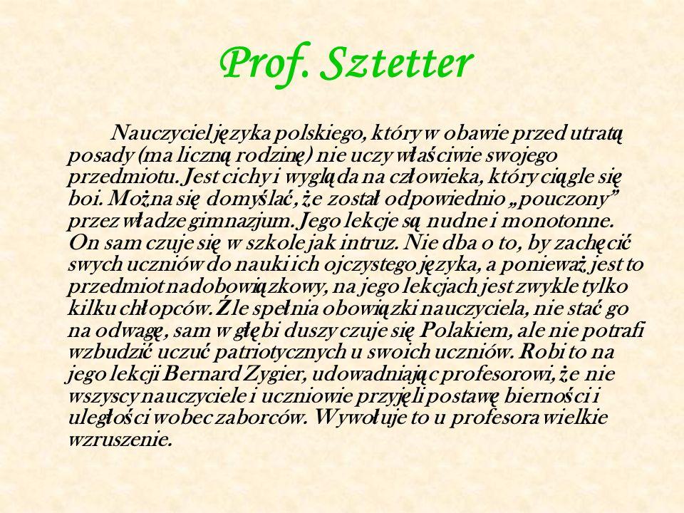 """Prof.Kostriulew Nauczyciel historii, """"rusyfikator w najbardziej wulgarnym znaczeniu tego wyrazu ."""