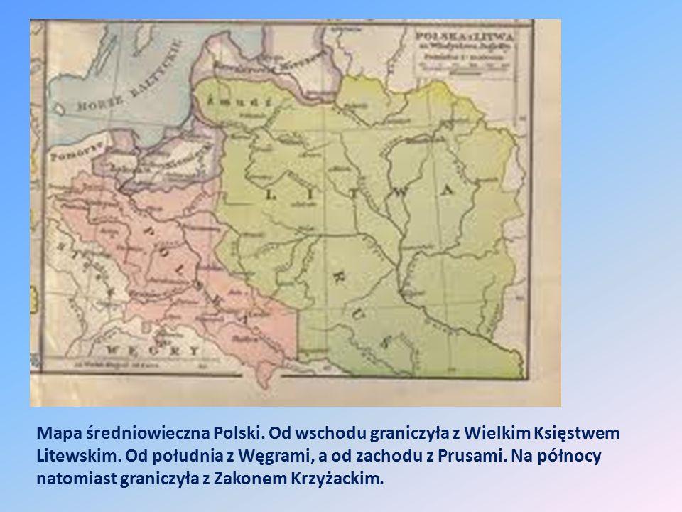 Mapa średniowieczna Polski. Od wschodu graniczyła z Wielkim Księstwem Litewskim. Od południa z Węgrami, a od zachodu z Prusami. Na północy natomiast g
