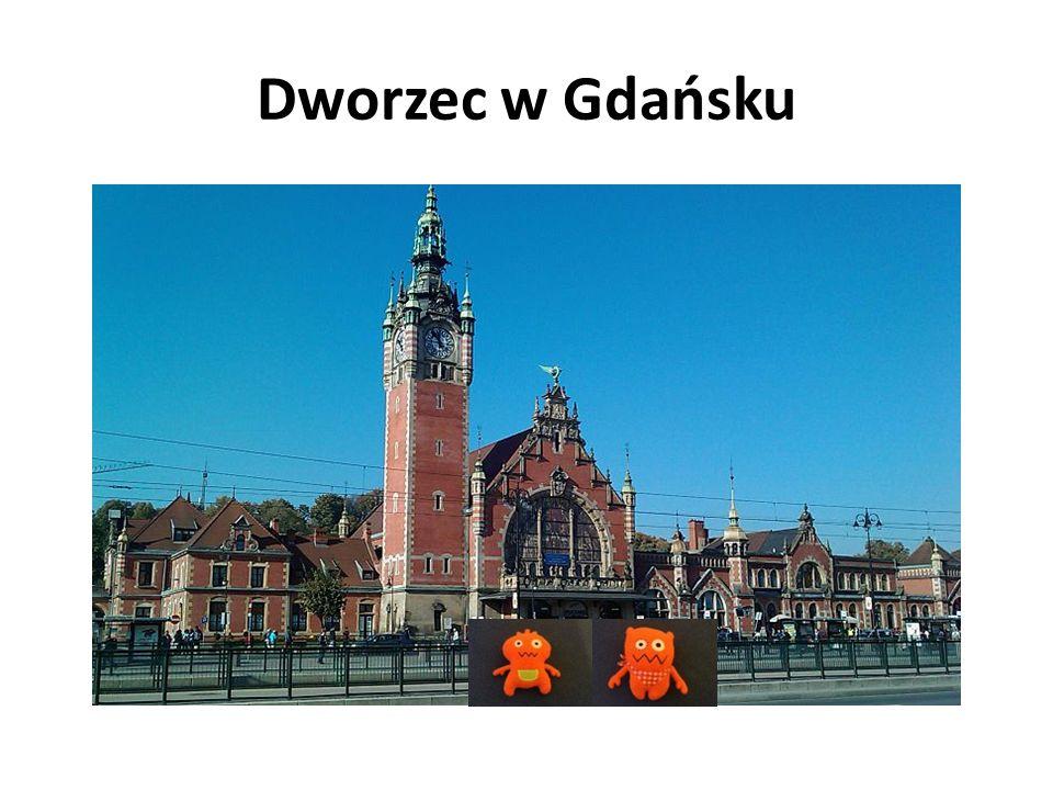 Dworzec w Gdańsku