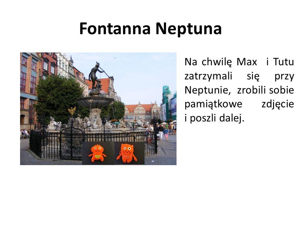 Fontanna Neptuna Na chwilę Max i Tutu zatrzymali się przy Neptunie, zrobili sobie pamiątkowe zdjęcie i poszli dalej.