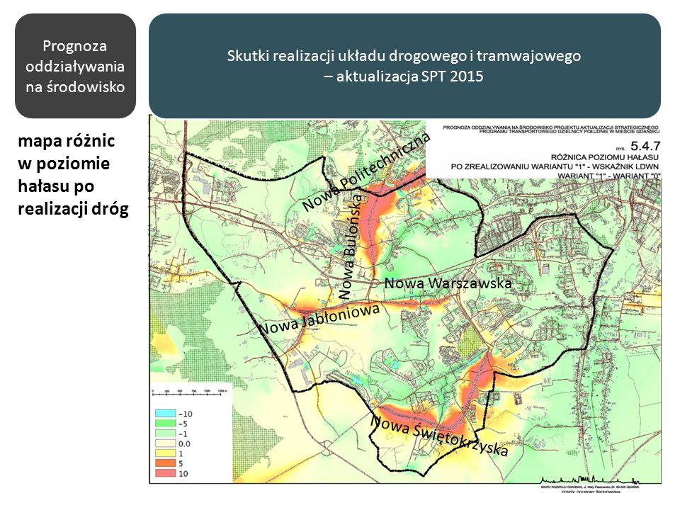 Prognoza oddziaływania na środowisko mapa różnic w poziomie hałasu po realizacji dróg Nowa Bulońska Nowa Jabłoniowa Nowa Świętokrzyska Nowa Warszawska Nowa Politechniczna Skutki realizacji układu drogowego i tramwajowego – aktualizacja SPT 2015