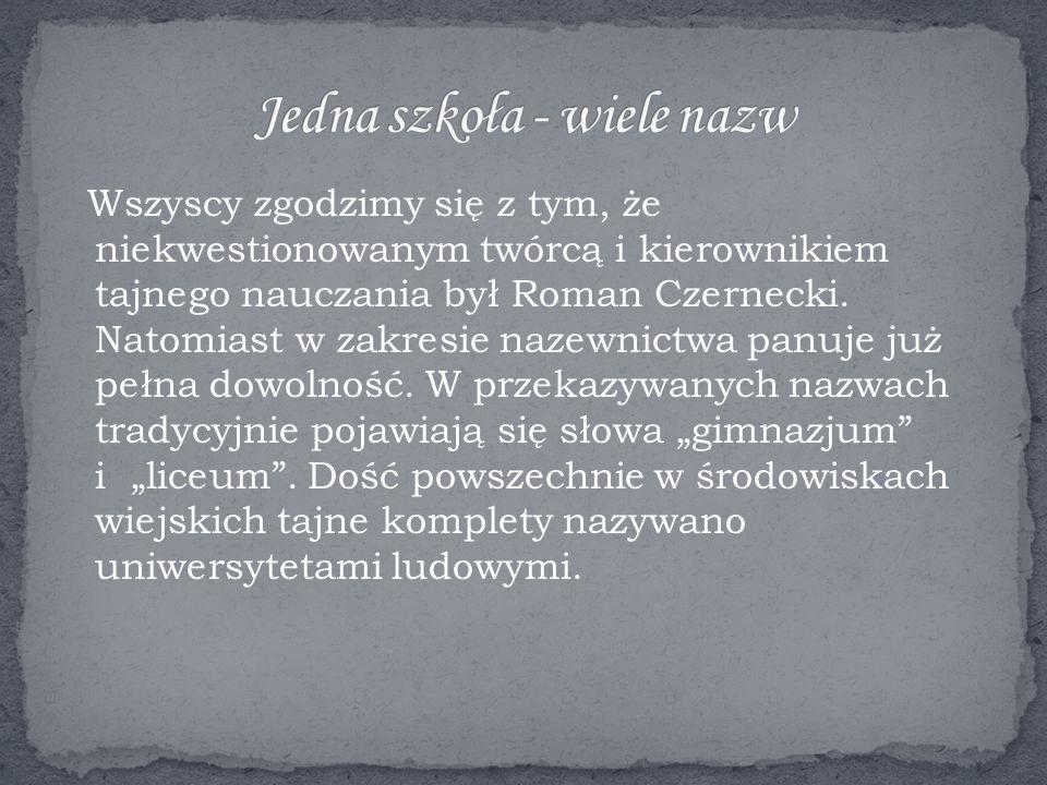"""Ministerstwo Oświaty nadało szkole nazwę """"Szczekocińskie Zakłady Naukowe , profesor Wierzbowski w swoich publikacjach używa nazwy """"Państwowe Gimnazjum i Liceum ."""