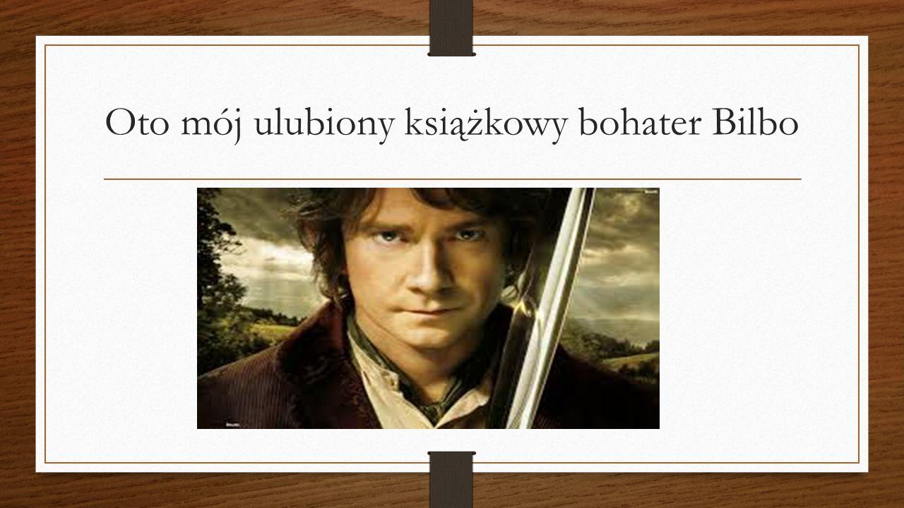 Oto mój ulubiony książkowy bohater Bilbo