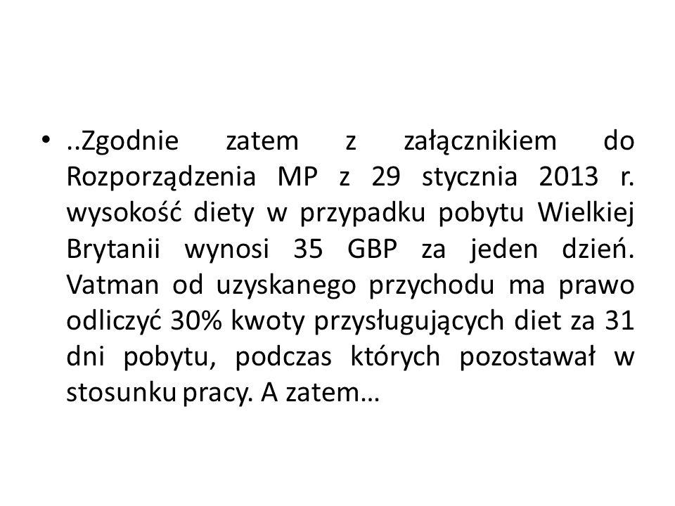 ..Zgodnie zatem z załącznikiem do Rozporządzenia MP z 29 stycznia 2013 r.