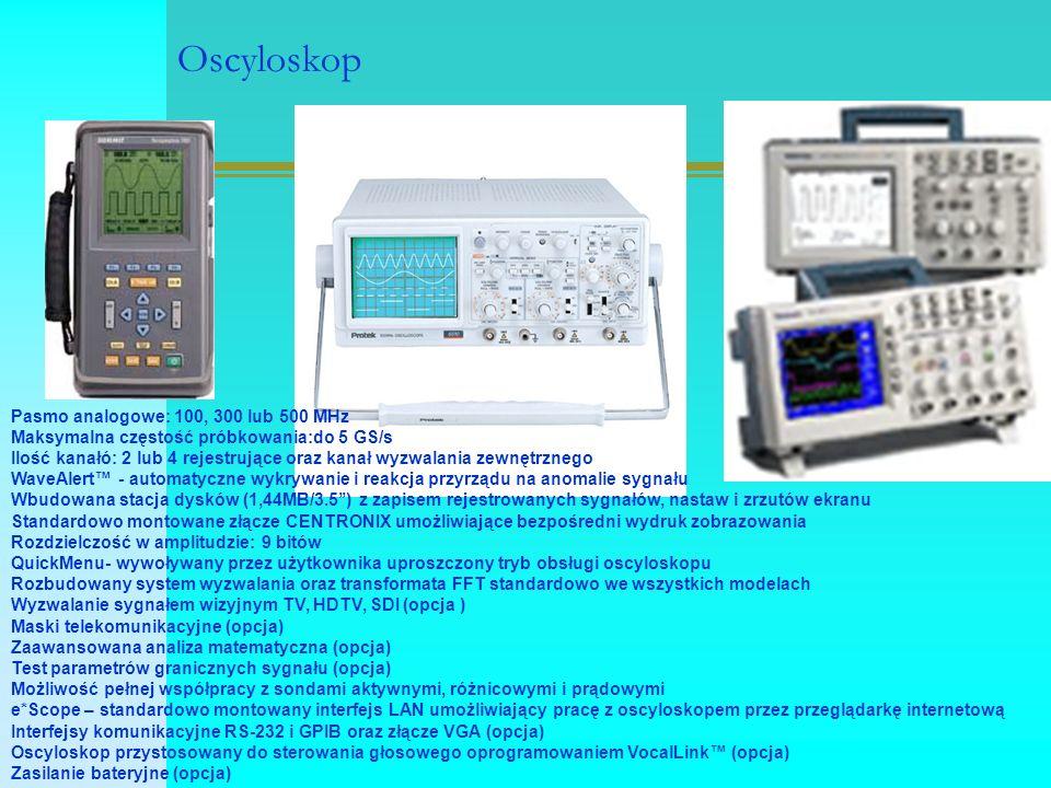 Oscyloskop Pasmo analogowe: 100, 300 lub 500 MHz Maksymalna częstość próbkowania:do 5 GS/s Ilość kanałó: 2 lub 4 rejestrujące oraz kanał wyzwalania ze