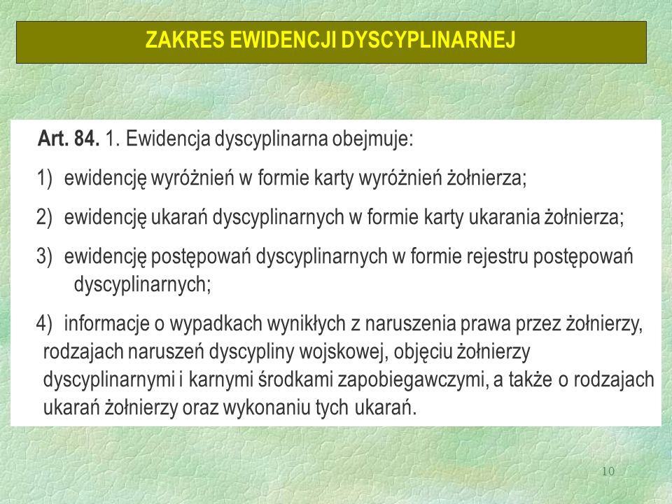 10 ZAKRES EWIDENCJI DYSCYPLINARNEJ Art. 84. 1.