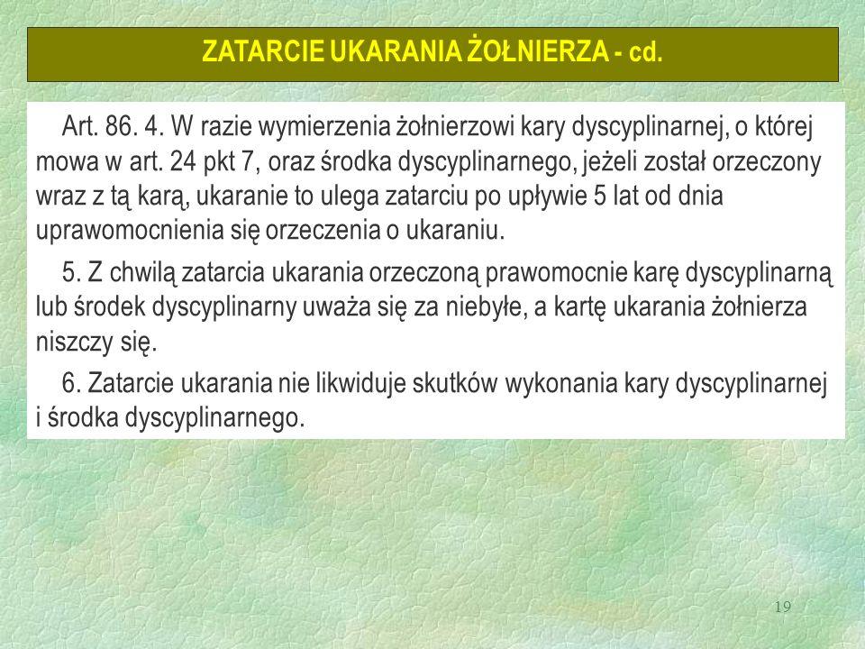 19 ZATARCIE UKARANIA ŻOŁNIERZA - cd. Art. 86. 4.